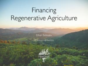 Financing Regenerative Agriculture