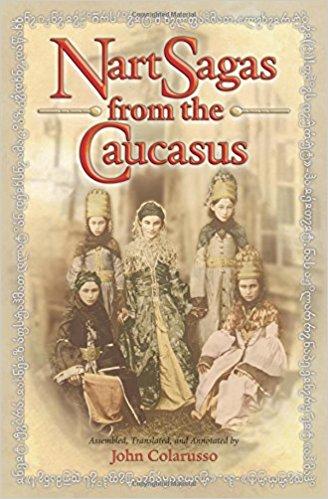 Nart Sagas of the Caucasus