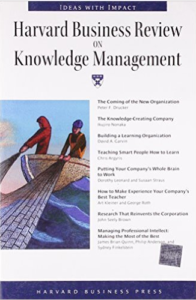 Harvard Business Review on Knowledge Management