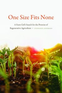One Size Fits None A Farm Girls Search for the Promise of Regenerative Agriculture