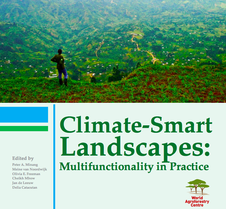 Climate Smart Landscapes - World Agroforestry Center at Regeneration Newsroom